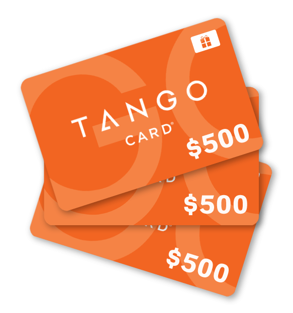 WIN 1 of 3 $500 Tango Gift Cards