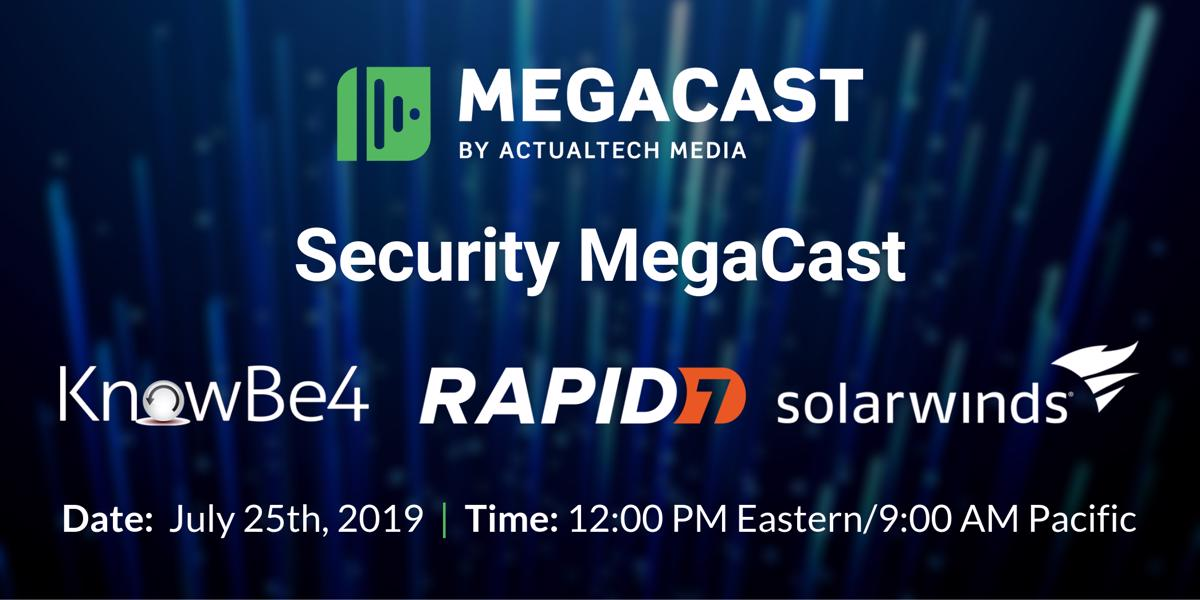 Security MegaCast - Presented by ActualTech Media